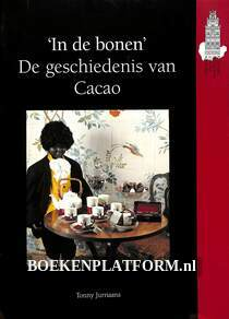 In de bonen, de geschiedenis van Cacao
