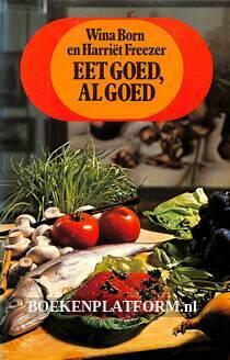 Eet goed, al goed