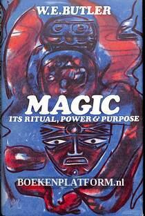 Magic its Ritual, Power and Purpose