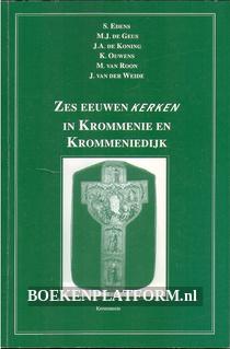 Zes eeuwen kerken in Krommenie en Krommeniedijk