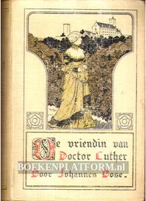 De vriendin van Doctor Luther