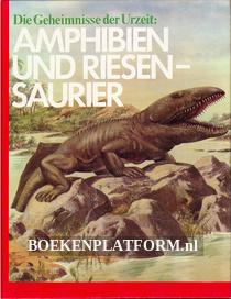 Amphibien und Riesensaurier