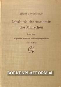 Lehrbuch der Anatomie des Menschen I