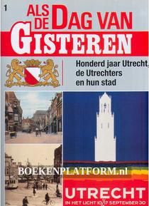Honderd jaar Utrecht en de Utrechters