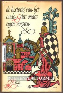 De historie van het oude Gelre onder eigen vorsten