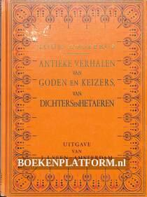 Antieke verhalen en goden en keizers van dichters en Hetaeren
