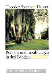 Romane und Erzählungen in drei Bänden I
