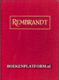 Rembrandt zijn kunst en zijn leven