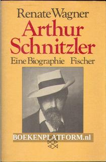 Arthur Schnitzler, eine Biographie