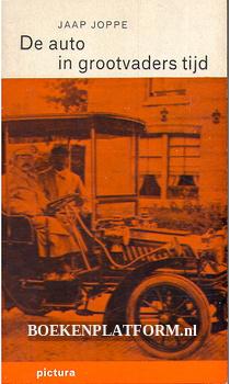 De auto in grootvaders tijd