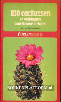 100 cactussen en vetplanten