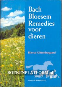 Bach Bloesem Remedies voor dieren