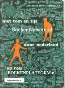 Met Tom en Tijs door Nederland