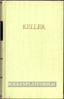 Kellers Werke V