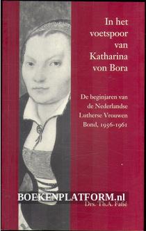 In het voetspoor van Latharina von Bora