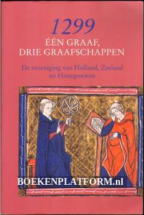 1299 een graaf, drie graafschappen