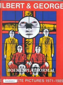 Gilbert & George The complete pictures 1971-1985
