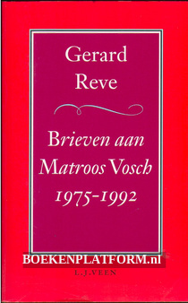 Brieven aan Matroos Vosch 1975 / 1992