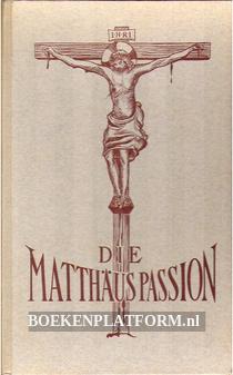 Die Matthaüs Passion