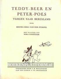 Teddy-Beer en Peter-Poes vliegen naar Berenland