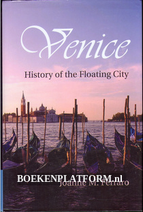 Venice, History of the Floating City