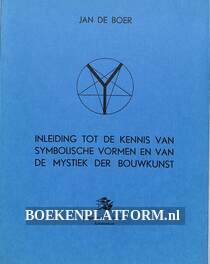Inleiding tot de kennis van symbolische vormen en van de mystiek der bouwkunst