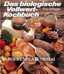 Das biologische Vollwert-Kockbuch
