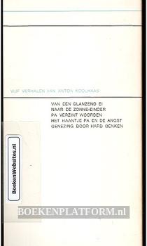 Vijf verhalen van Anton Koolhaas