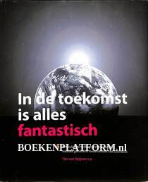 2015 In de toekomst is alles fantastisch