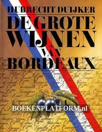 De grote Wijnen van Bordeaux