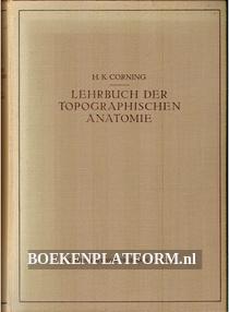Lehrbuch der Topo-graphischen Anatomie