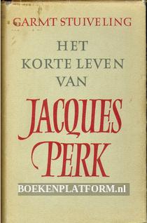 Het korte leven van Jacques Perk
