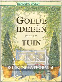 Goede ideeën voor uw tuin