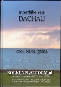 Innerlijke reis Dachau