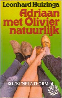 Adriaan met Olivier natuurlijk