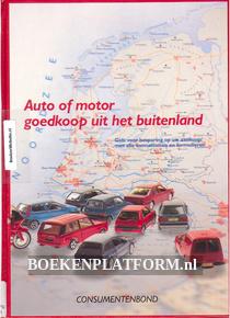 Auto of motor goedkoop uit het buitenland