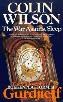 The War Against Sleep