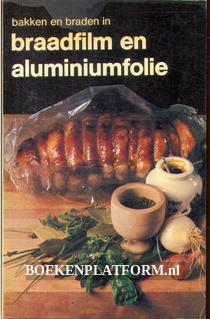 Bakken en braden in braadfilm en auminiumfolie