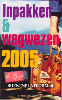 Inpakken & wegwezen 2005