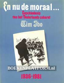 En nu de moraal 1936-1981