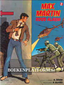 Max Martin, Rood alarm