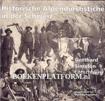 Historische Alpen-durchstiche in der Schweiz