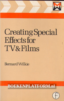 Creating Special Effects for TV & Films
