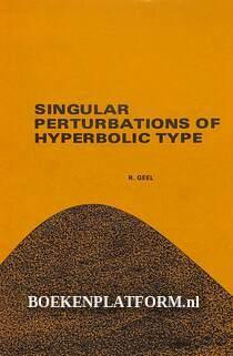 Singular Perturbations of Hyperbolic Type