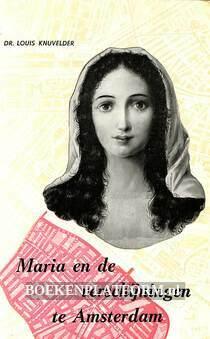 Maria en de verschijningen te Amsterdam