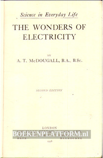 The Wonders of Electricity