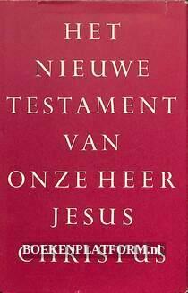 Het nieuwe testament van onze heer Jesus Christus