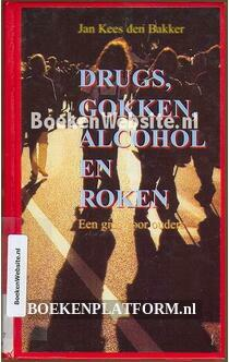 Drugs, gokken, alcohol en roken