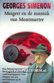 0118 Maigret en de maniak van Montmartre