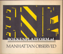 Manhattan Observed